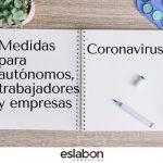 Medidas para autónomos, trabajadores y empresas del Estado de Alarma por CORONAVIRUS